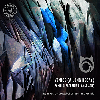 Venice (A Long Decay) - Eckul Ft.Blanco Son